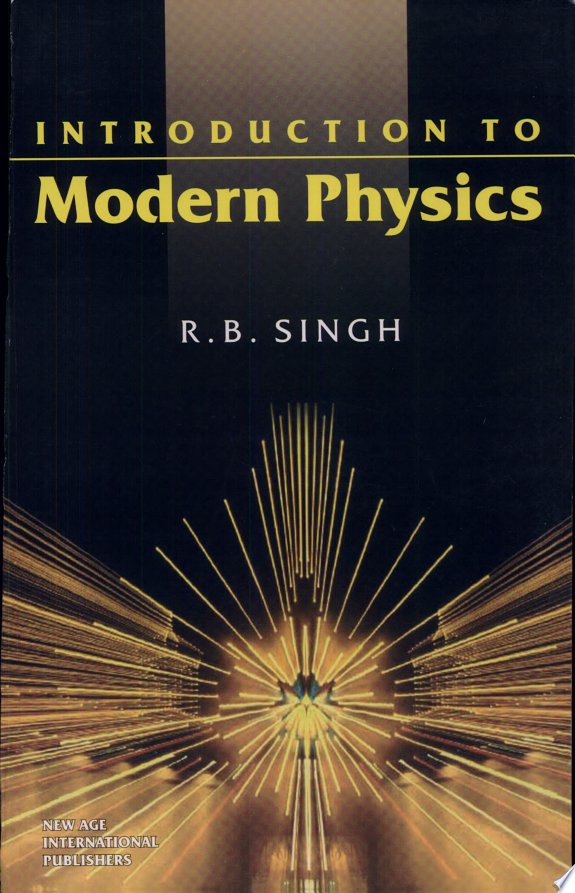 Introduction To Modern Physics
