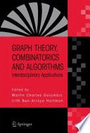 Graph Theory, Combinatorics and Algorithms  : Interdisciplinary Applications