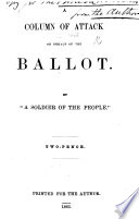 A Column of Attack on behalf of the Ballot  By  A Soldier of the People