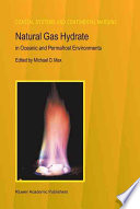 Natural Gas Hydrate in Oceanic and Permafrost Environments