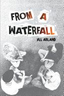 From a Waterfall [Pdf/ePub] eBook