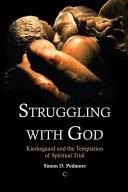 Struggling with God