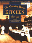 The Country House Kitchen  1650 1900 Book PDF