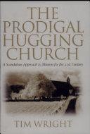 The Prodigal Hugging Church