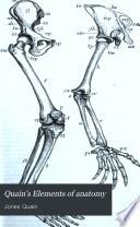 Quain s Elements of Anatomy