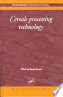 """Cereals Processing Technology"" by Gavin Owens"