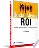 Social Media ROI  : Messen Sie den Erfolg Ihrer Marketing-Kampagne