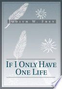 If I Only Have One Life Book