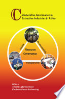 Collaborative Governance in Extractive Industries in Africa Book