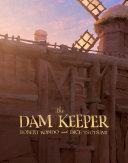 The Dam Keeper  Book 1