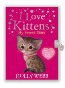 I Love Kittens: My Secret Diary