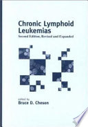 Chronic Lymphoid Leukemias, Second Edition,