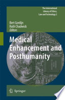 Medical Enhancement and Posthumanity