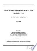 Medium  and Heavy duty Vehicle R D Strategic Plan