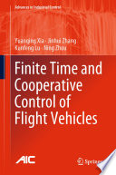 Finite Time and Cooperative Control of Flight Vehicles Book