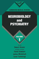 Cambridge Medical Reviews  Neurobiology and Psychiatry  Book