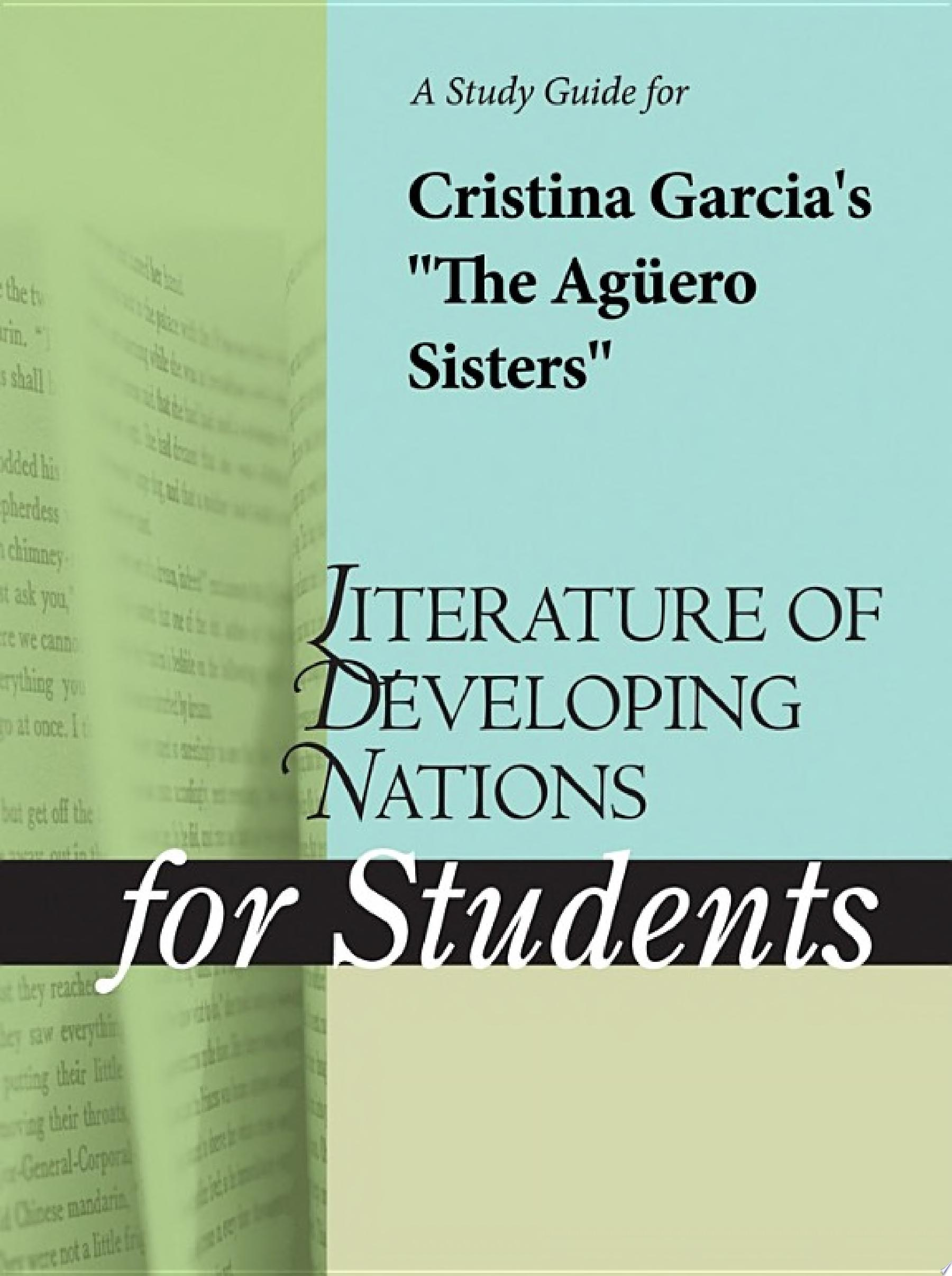 A Study Guide for Cristina Garcia s  The Aguero Sisters