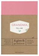 Grandma  Tell Me