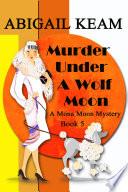 Murder Under A Wolf Moon