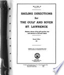 Sailing Directions for the Gulf and River of St  Lawrence  Western Shores of the Gulf and the River  and Seaway to Cornwall Island