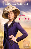 Surprised by Love (The Heart of San Francisco Book #3) [Pdf/ePub] eBook