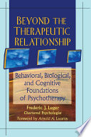 Beyond the Therapeutic Relationship