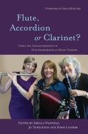Flute  Accordion or Clarinet