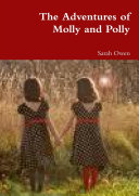 The Adventures of Molly and Polly