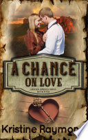 A Chance On Love Historical Western Romance
