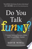 Do You Talk Funny