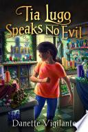 Tia Lugo Speaks No Evil
