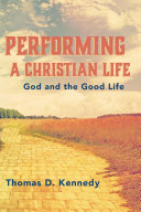 Pdf Performing a Christian Life