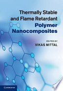 Thermally Stable And Flame Retardant Polymer Nanocomposites Book PDF