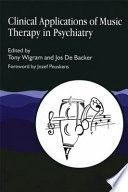 Clinical Applications of Music Therapy in Psychiatry
