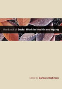 Handbook of Social Work in Health and Aging