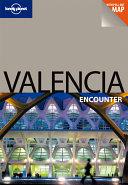 Lonely Planet Valencia Encounter