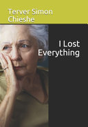 I Lost Everything
