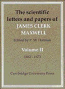 The Scientific Letters and Papers of James Clerk Maxwell  Volume 2  1862 1873