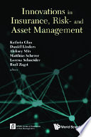 Innovations In Insurance  Risk  And Asset Management   Proceedings Of The Innovations In Insurance  Risk  And Asset Management Conference