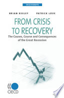 OECD Insights From Crisis to Recovery The Causes, Course and Consequences of the Great Recession
