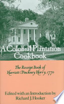 A Colonial Plantation Cookbook