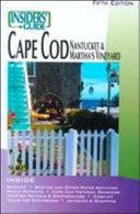 Cape Cod  Nantucket and Martha s Vineyard