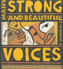 Many Strong And Beautiful Voices Book
