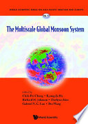 The Multiscale Global Monsoon System