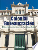 Colonial Bureaucracies