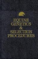 Equine Genetics   Selection Procedures