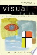 Visual Faith Engaging Culture  Book PDF