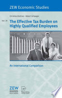 The Effective Tax Burden On Highly Qualified Employees Book PDF
