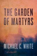 The Garden of Martyrs [Pdf/ePub] eBook
