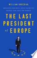 The Last President of Europe Book